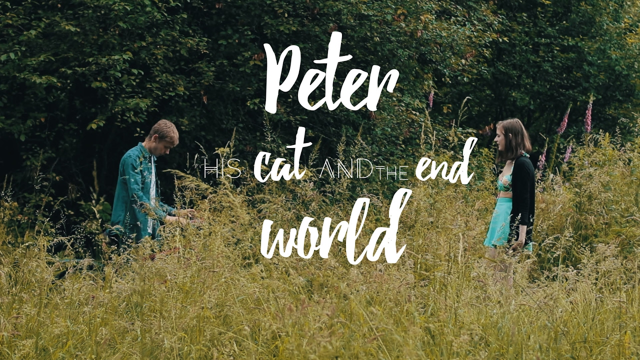 Peter, His Cat and the End of the World (Short Film 2017 ...
