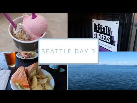 Underground Tour + Bainbridge Island | Seattle Day 3 | July 30, 2017