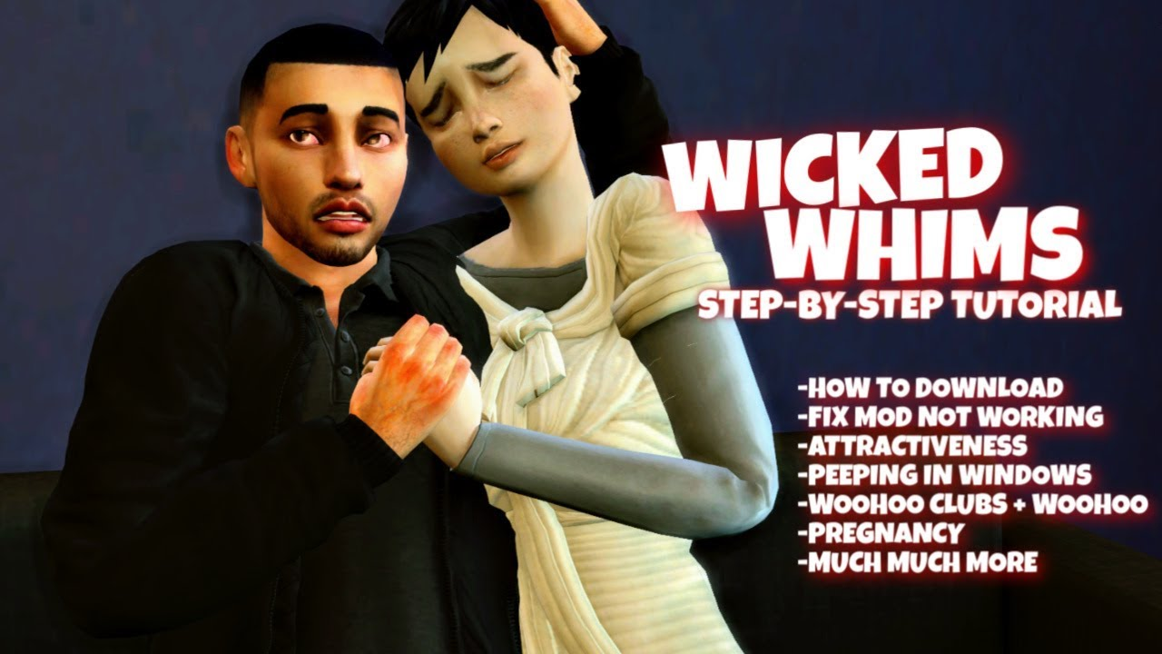 Download WICKED WHIMS MOD TUTORIAL - ALL FEATURES EXPLAINED   THE SIMS 4 WOOHOO