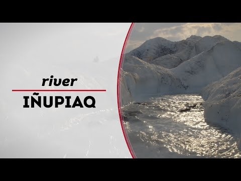 Learn to Speak Inupiaq | How to say river