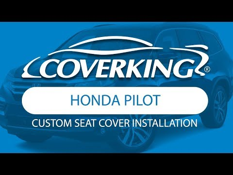 How To Install 2016-2020 Honda Pilot Custom Seat Covers | COVERKING®