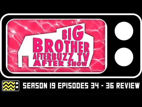 Big Brother Season 19 Episodes 35 - 37 Review & AfterShow w/ Rachel Reilly | AfterBuzz TV