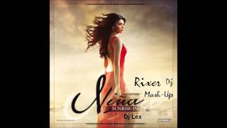 Sunrise Inc vs. Dj Lex - New life nina (RXR Dj Mash-Up)