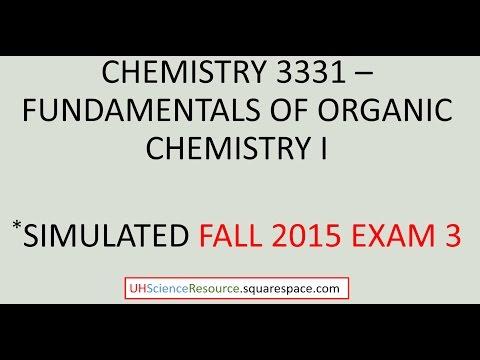 Organic Chemistry 1 (CHEM 3331) – Exam 3 Fall 2015 SIMULATED