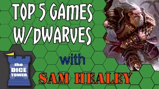 Top 5 Games with Dwarves - with Sam Healey