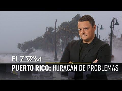 Puerto Rico: Huracán de problemas - El Zoom de RT