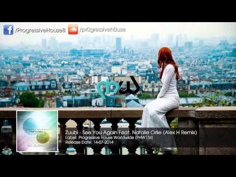 Zuubi - See You Again Feat. Natalie Orlie (Alex H Remix)
