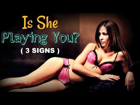 How To Know If a Girl Is ✱PLAYING✱ You