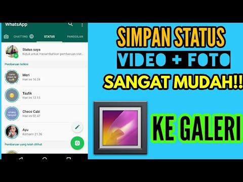 Cara Simpan Status Video Dan Foto Whatsapp Ke Galeri Youtube