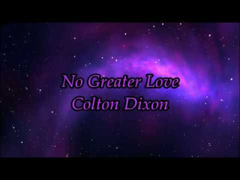 Colton Dixon (2017) No Greater Love Lyrics