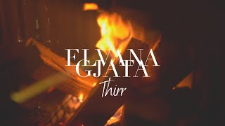 Elvana Gjata - Thirr (Lyrics Video)