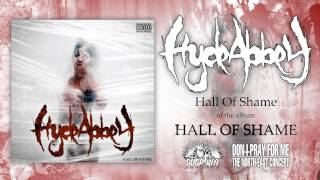 Hyde Abbey - Hall Of Shame [FULL ALBUM]