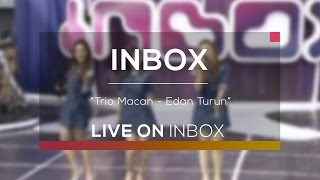 Video Trio Macan - Edan Turun (Live On Inbox) download MP3, 3GP, MP4, WEBM, AVI, FLV Agustus 2017
