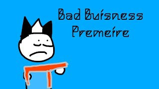Bad Business | Premiere | Roblox