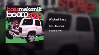 Wicked Bass