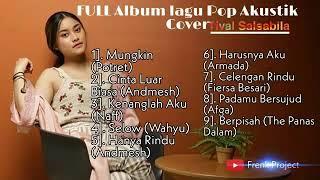 Tival Salsabila Akustik Cover Full Album Terbaru