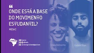 CONEHI 2021 | MESA I ONDE ESTÁ A BASE DO MOVIMENTO ESTUDANTIL