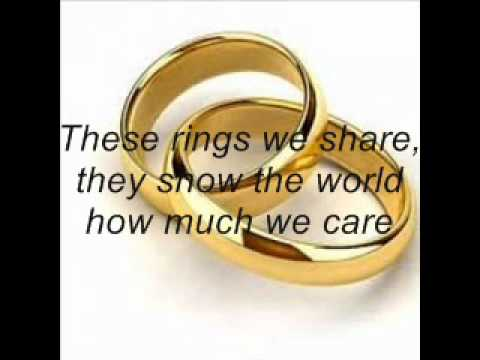 These Rings The Wedding Song YouTube