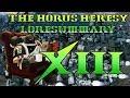 30K Lore, The Horus Heresy Lore Breakdown, Legion