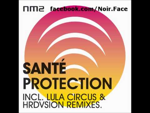 Sante - Protection [Hrdvsion Remix] - NM2