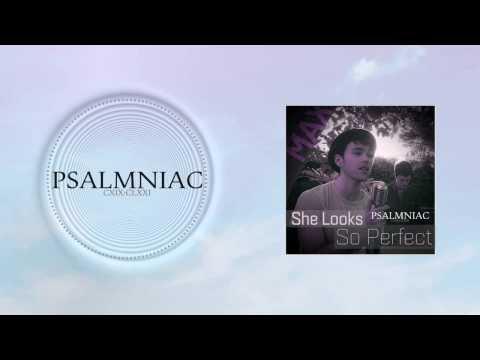 MAX - She Looks So Perfect (Psalmniac Remix)