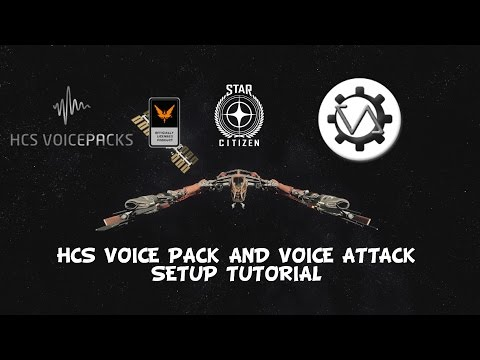 Star Citizen | Voice Attack and HCS Voice Pack Setup Tutorial