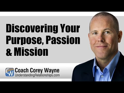 Discovering Your Purpose, Passion & Mission