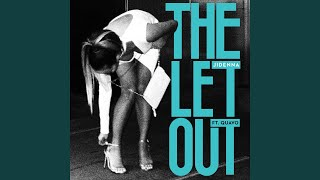 Play The Let Out