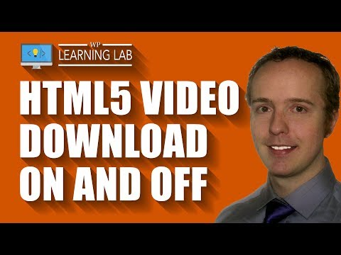 HTML5 Video Download And No Download - You Can Set Up Both With This Embed Code