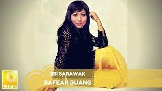 Datin Rafeah Buang - Sri Sarawak (Official Audio)