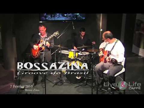 BOSSAZINA au  LIVE and LIFE CAFFE