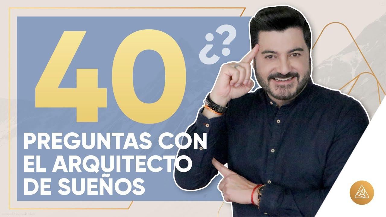 40 PREGUNTAS CON EL ARQUITECTO DE SUEÑOS   ALFONSO LEÓN ARQUITECTO DE SUEÑOS