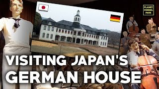 I visit the Japan's 'German House' in Tokushima in order to prove t...