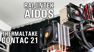 raijintek Aidos vs Thermaltake Contac 21 Black Review (Re-upload)