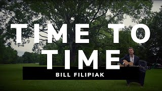 Bill Filipiak | Time To Time | Remastered
