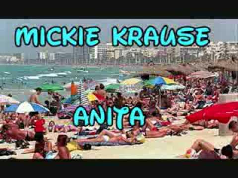 Mickie KrauseAnita