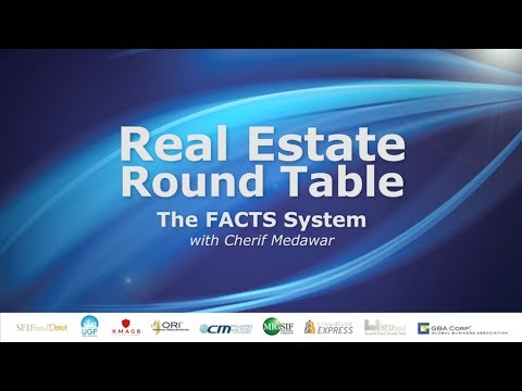 Real Estate Round Table - The FACTS System
