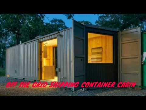Beautiful!OFF The Grid Shipping Container Cabin