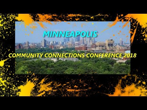 MINNEAPOLIS COMMUNITY CONNECTIONS CONFERENCE 2018