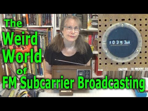 The Weird World Of FM Subcarrier Broadcasting