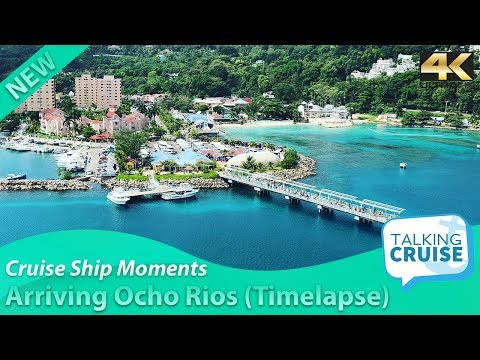 Timelapse - Cruise Ship Arrival in Ocho Rios, Jamaica