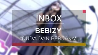 Download lagu Bebizy - Duda dan Perjaka (Live on Inbox)