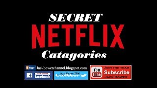 Secret Netflix Catagories Vs 2. 0