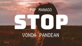 Download POP MANADO - STOP, JANGAN BAGANGGU (VONDA PANDEAN) LIRIK VIDEO