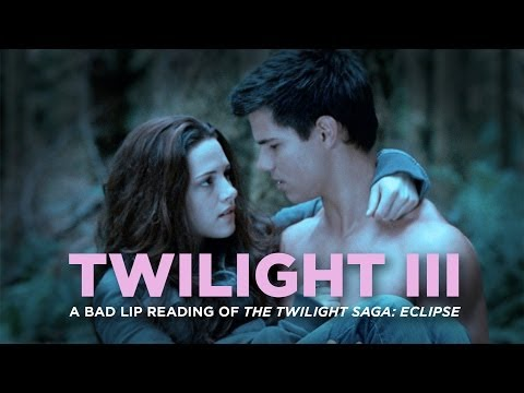 "Thumbnail: ""TWILIGHT III"" — A Bad Lip Reading of The Twilight Saga: ECLIPSE"