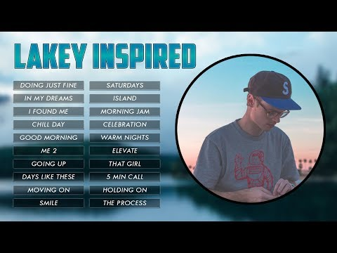 Top 20 Songs of LAKEY INSPIRED    Best Of LAKEY INSPIRED   Casey Neistat Music
