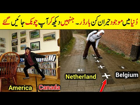 5 Amazing International Borders In The World - You Want To See Them
