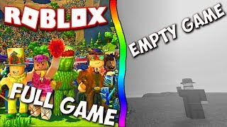 ROBLOX: Full Game VS Empty Game