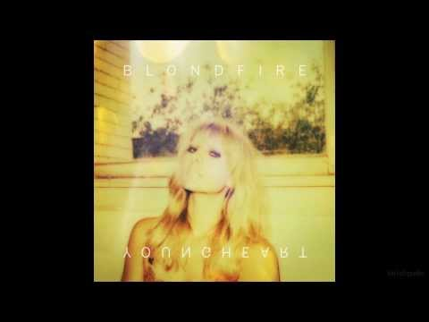 Blondfire - Life Of The Party