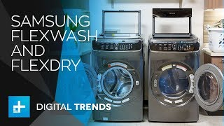 Samsung FlexWash and FlexDry Washer and Dryer - Hands On Review